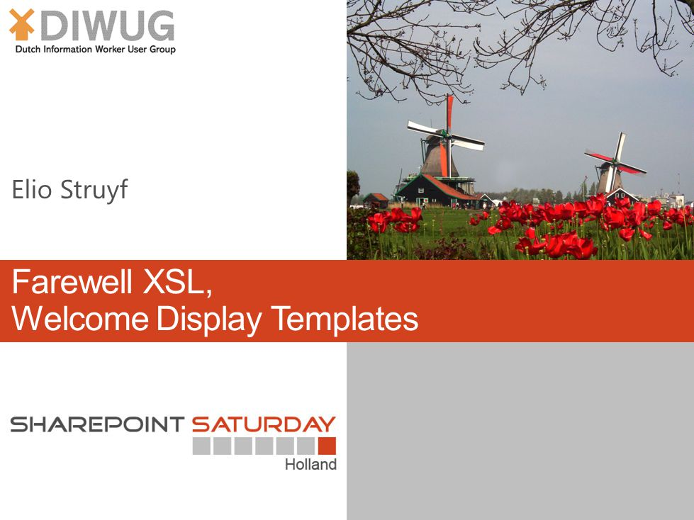 Farewell XSL, Welcome Display Templates