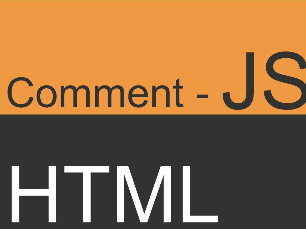 HTML Comment - JS
