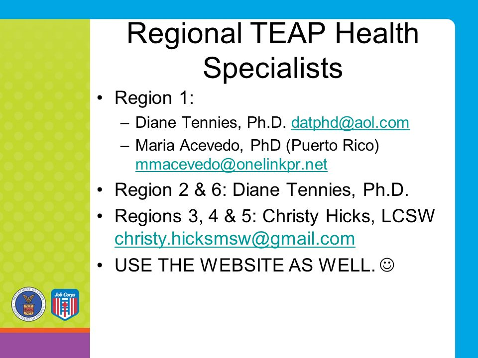 Regional TEAP Health Specialists Region 1: –Diane Tennies, Ph.D.