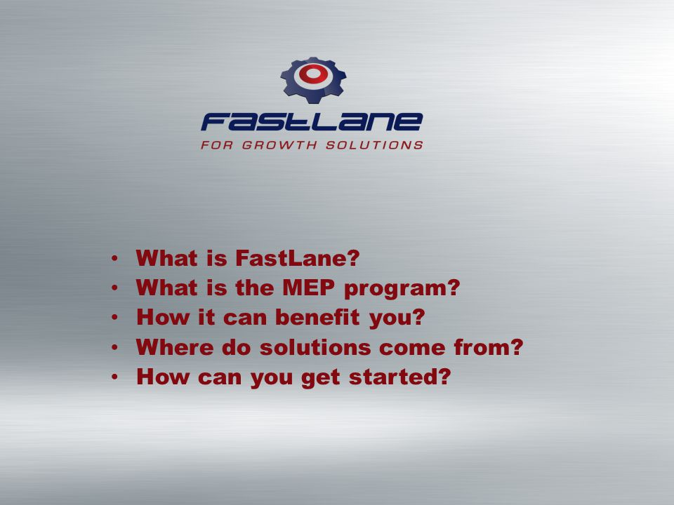 What is FastLane. What is the MEP program. How it can benefit you.