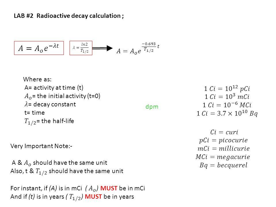 LAB #2 Radioactive decay calculation ; dpm