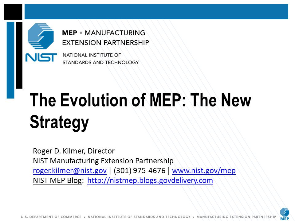 MEP – A Federal Program Focused on Manufacturing MEP provides manufacturers with services and access to public and private resources that enhance growth, improve productivity, and expand capacity.