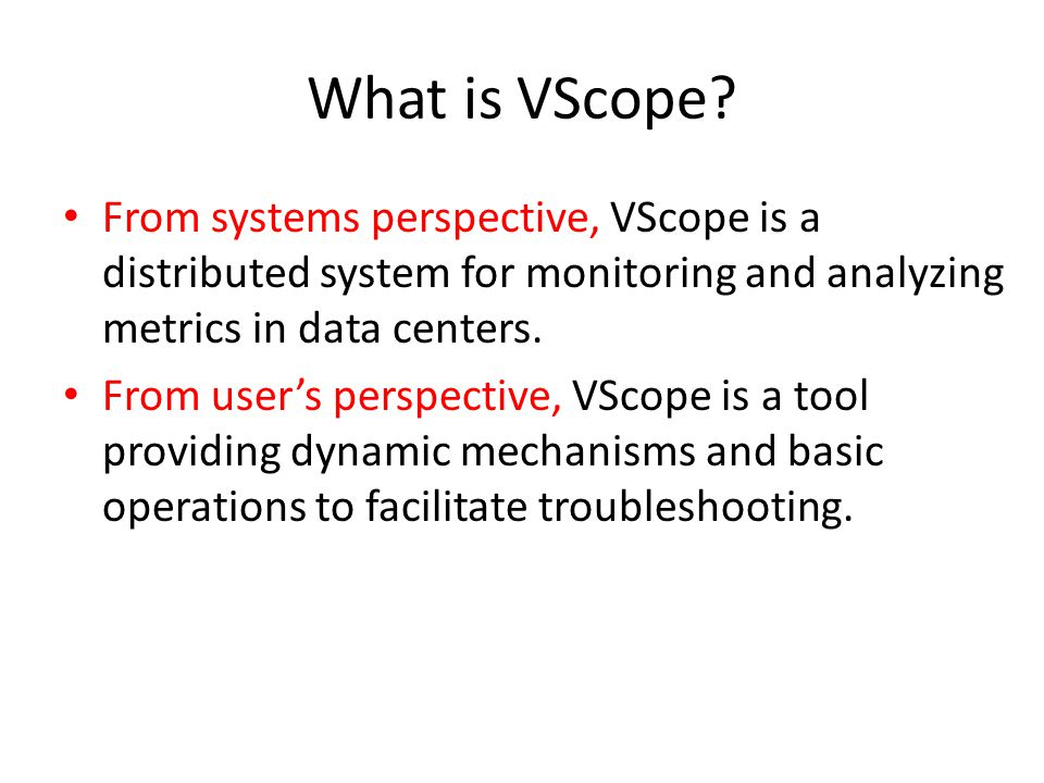 What is VScope.