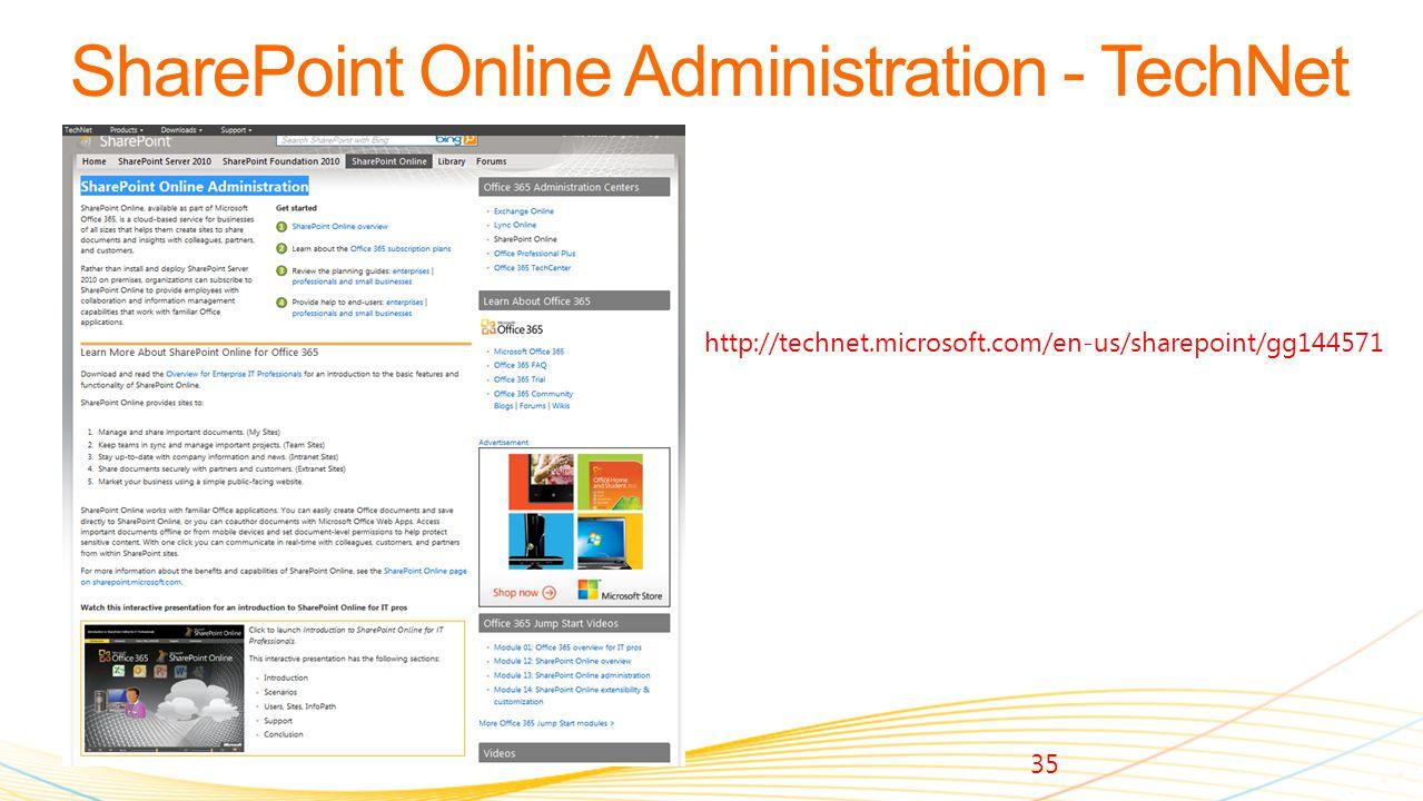 35 http://technet.microsoft.com/en-us/sharepoint/gg144571