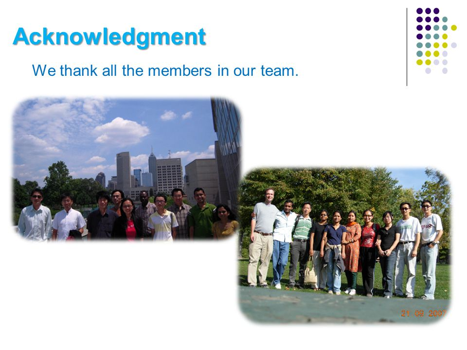 Acknowledgment We thank all the members in our team.