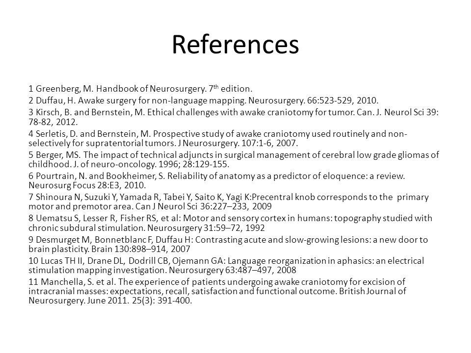 References 1 Greenberg, M. Handbook of Neurosurgery.