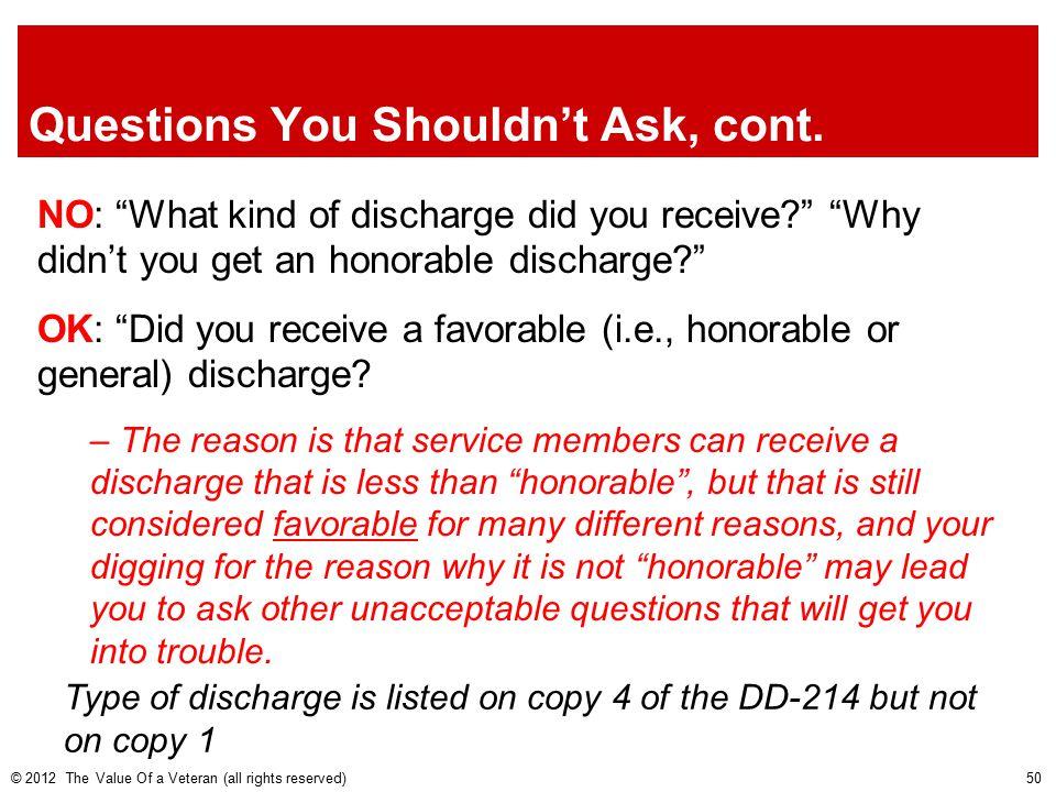 Questions You Shouldn't Ask, cont.