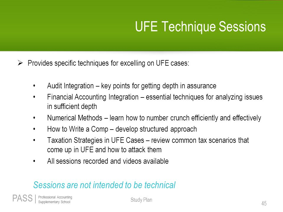 PASS | Professional Accounting Supplementary School Professional Accounting Supplementary School UFE Technique Sessions  Provides specific techniques