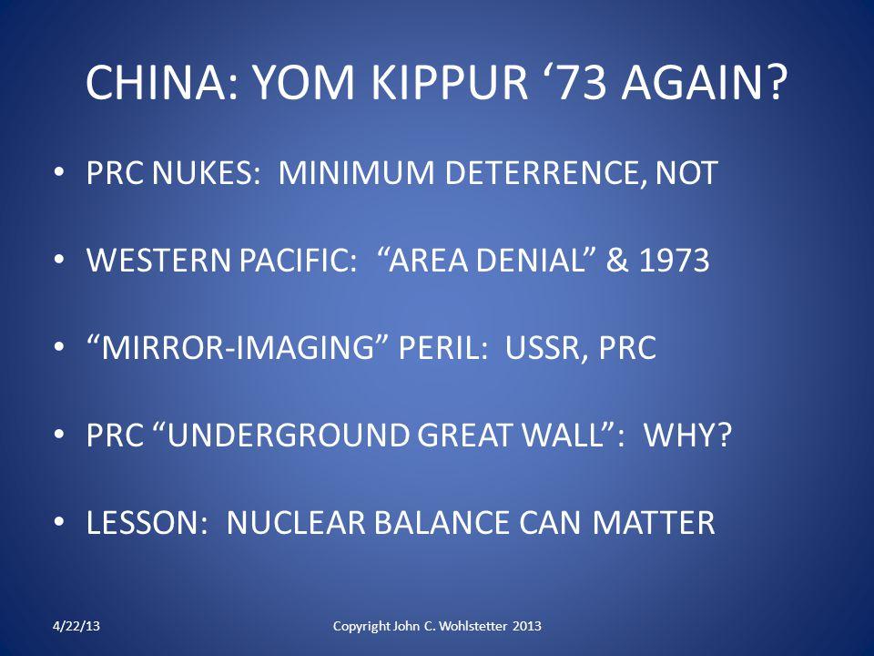 CHINA: YOM KIPPUR '73 AGAIN.