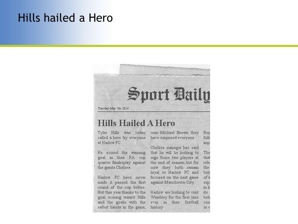 Hills hailed a Hero