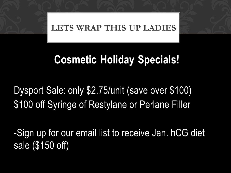 Cosmetic Holiday Specials.