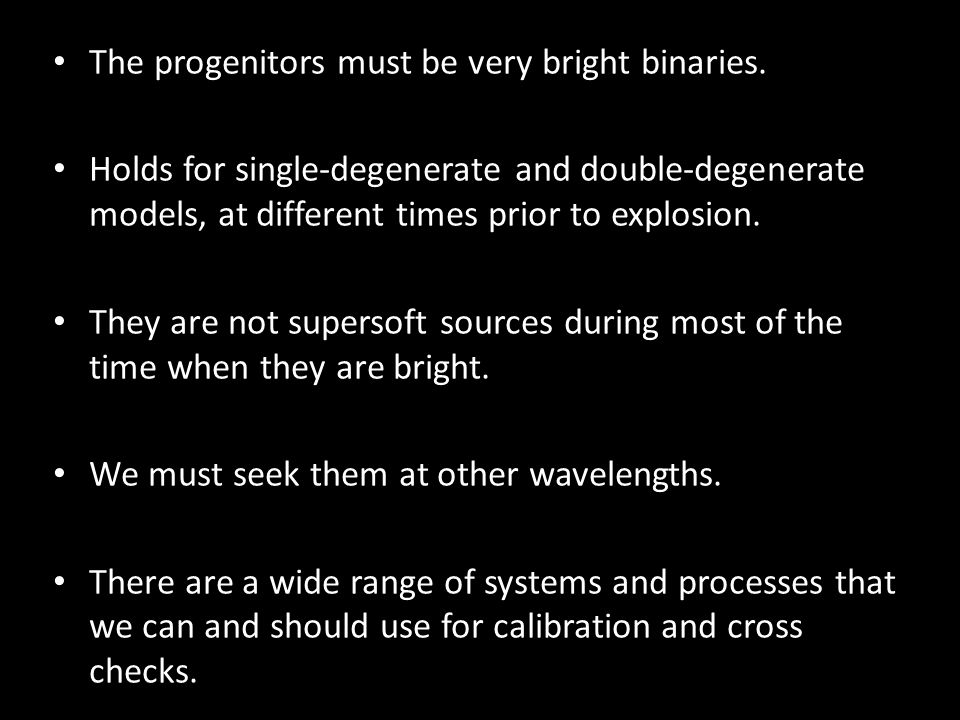 The progenitors must be very bright binaries.