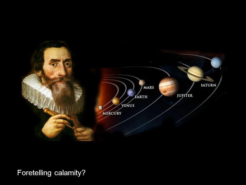 Foretelling calamity?
