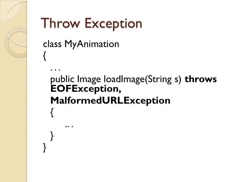 Throw Exception class MyAnimation {...