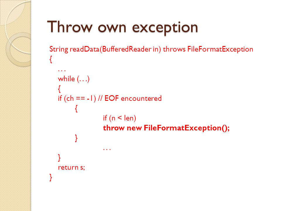 Throw own exception String readData(BufferedReader in) throws FileFormatException {...