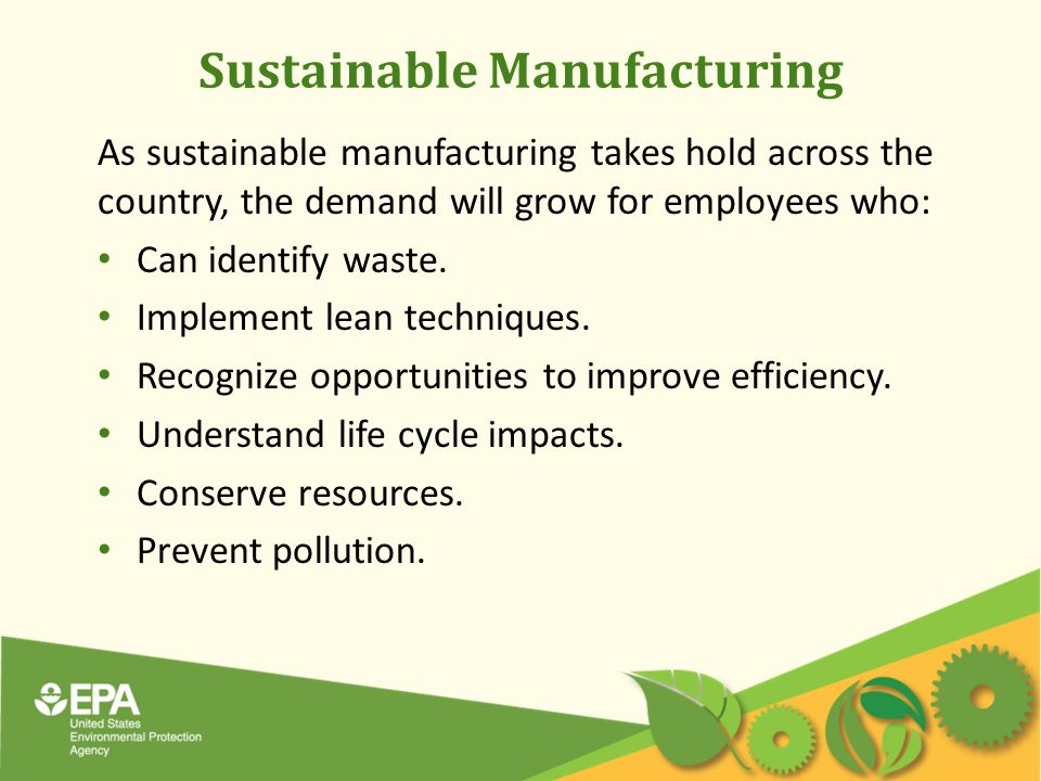 Sustainable Manufacturing Q.Why do employers see value in a green workforce.