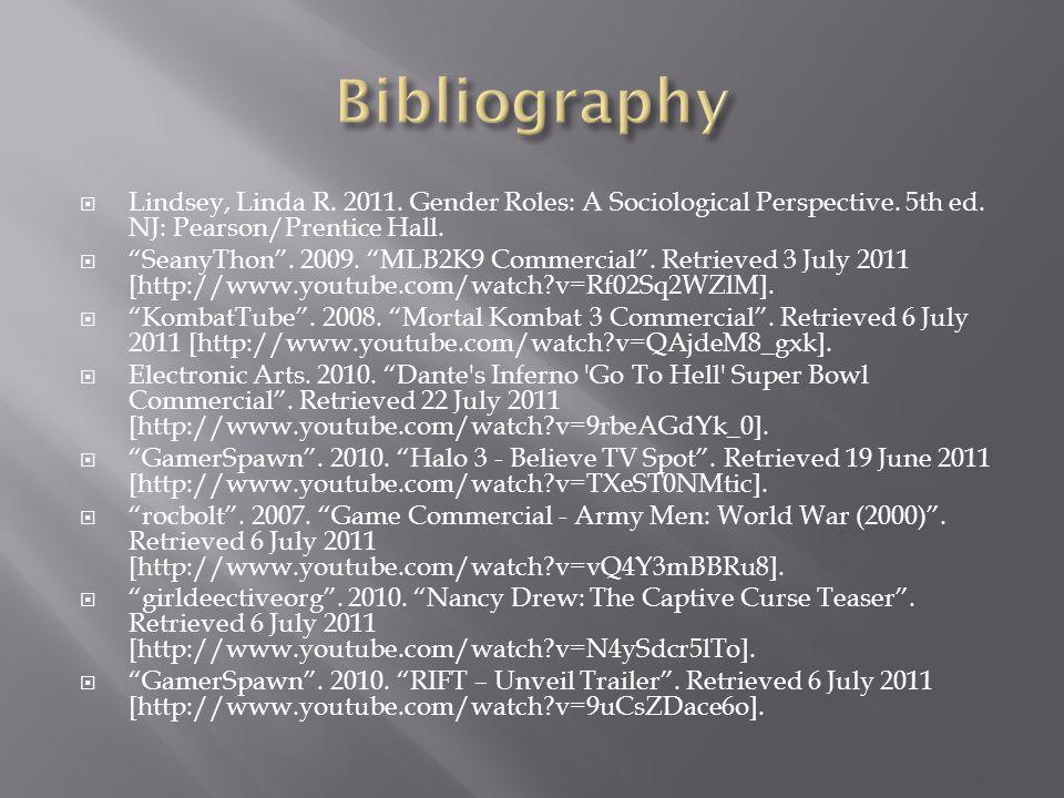  Lindsey, Linda R. 2011. Gender Roles: A Sociological Perspective.