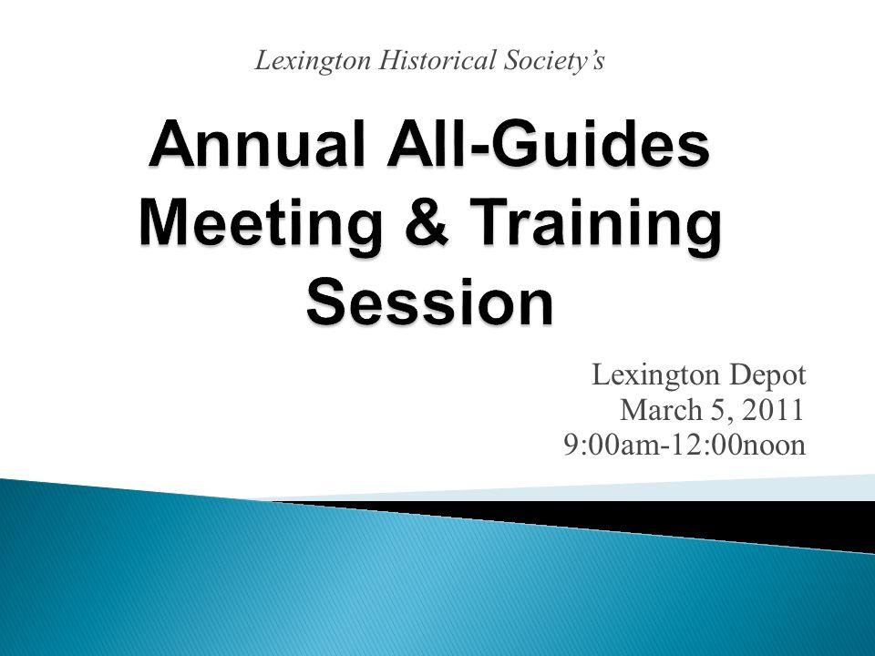 Lexington Depot March 5, 2011 9:00am-12:00noon Lexington Historical Society's