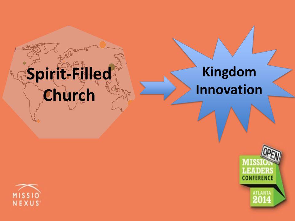 Spirit-Filled Church Kingdom Innovation
