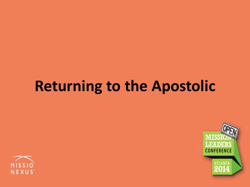 Returning to the Apostolic