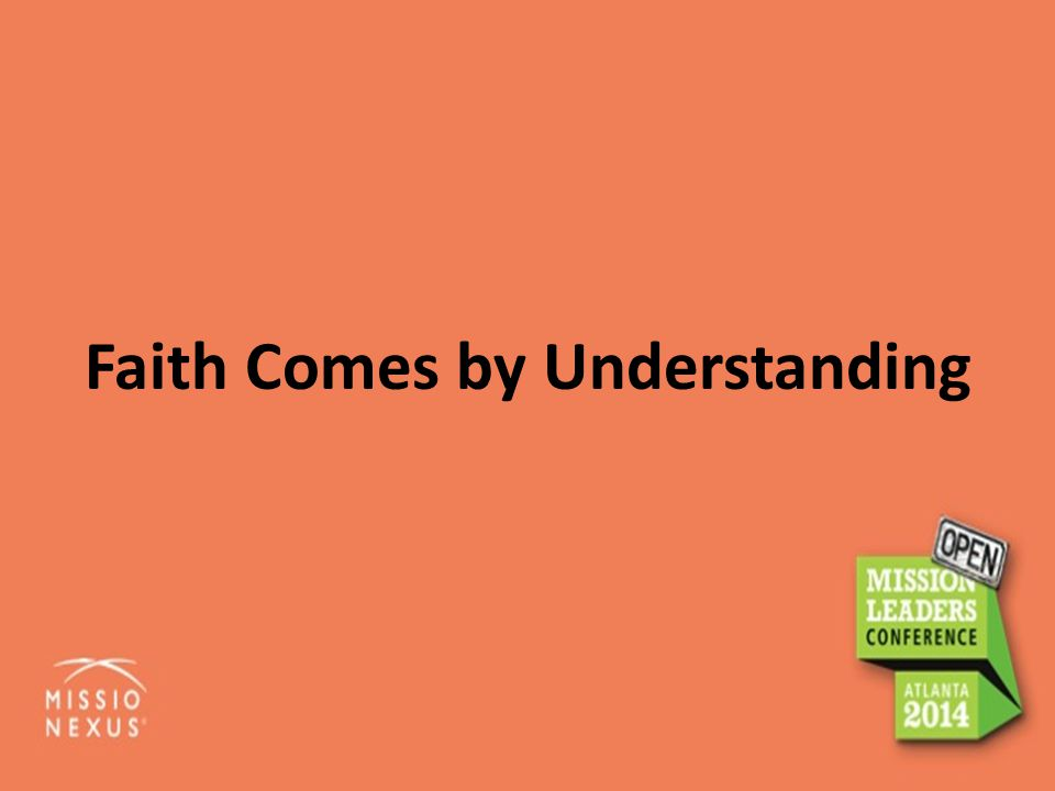 Faith Comes by Understanding
