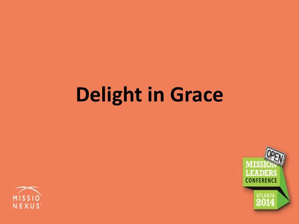 Delight in Grace