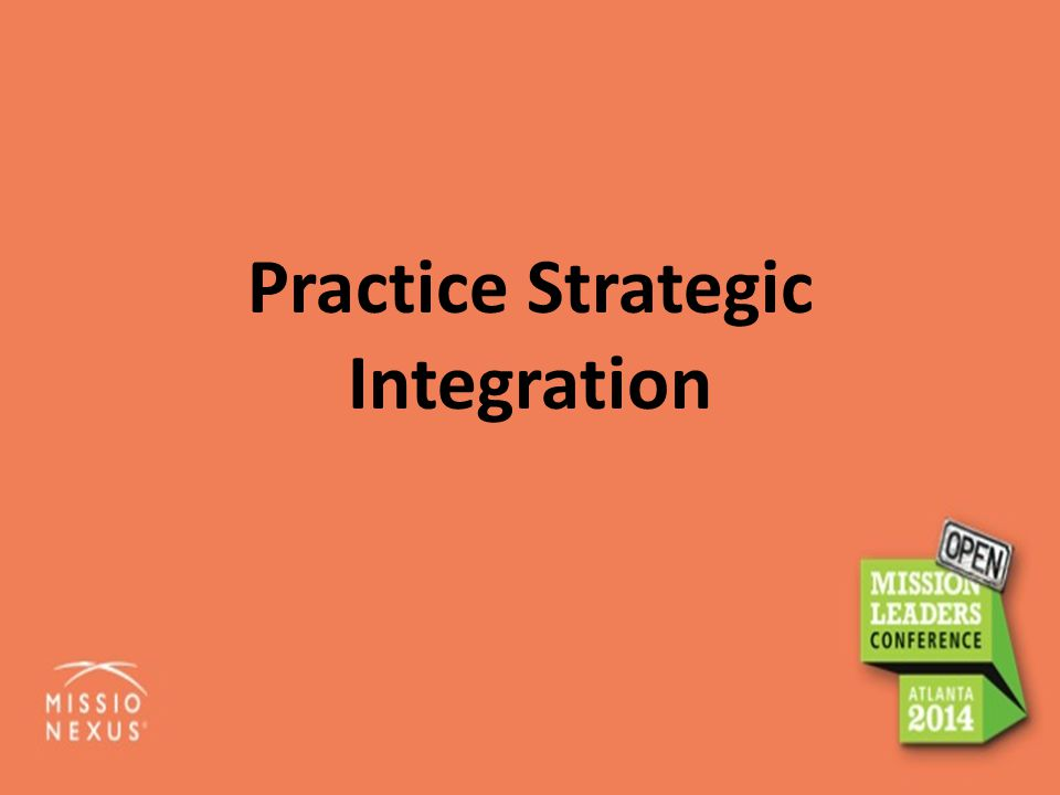 Practice Strategic Integration