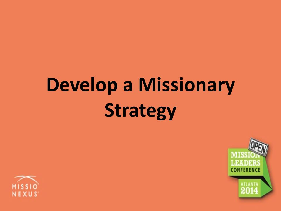 Develop a Missionary Strategy