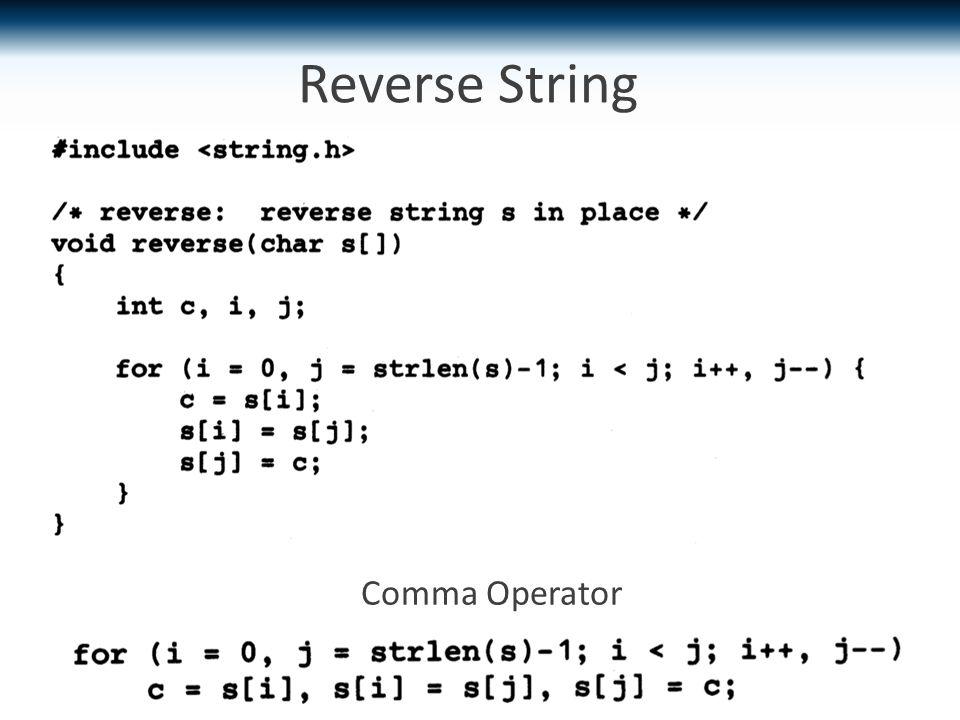 Reverse String Comma Operator