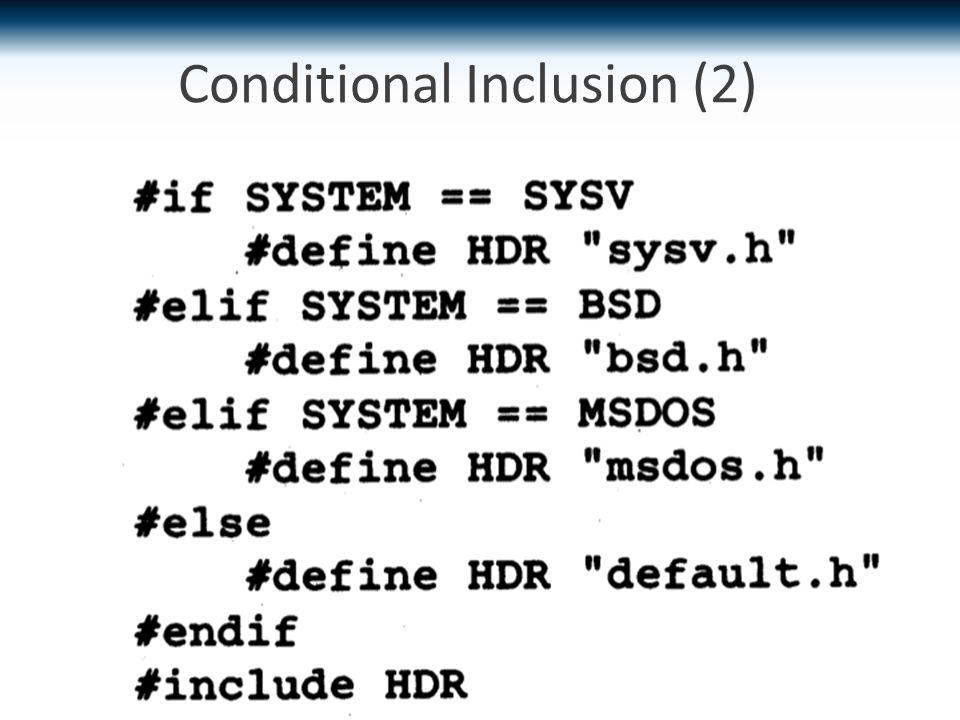 Conditional Inclusion (2)