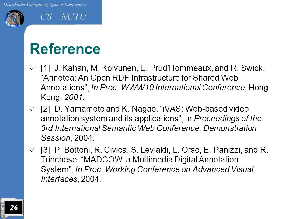 Reference [1] J. Kahan, M. Koivunen, E. Prud Hommeaux, and R.