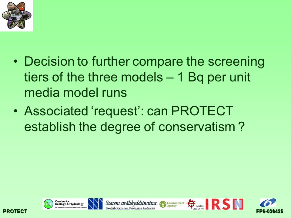 PROTECT Decision to further compare the screening tiers of the three models – 1 Bq per unit media model runs Associated 'request': can PROTECT establish the degree of conservatism