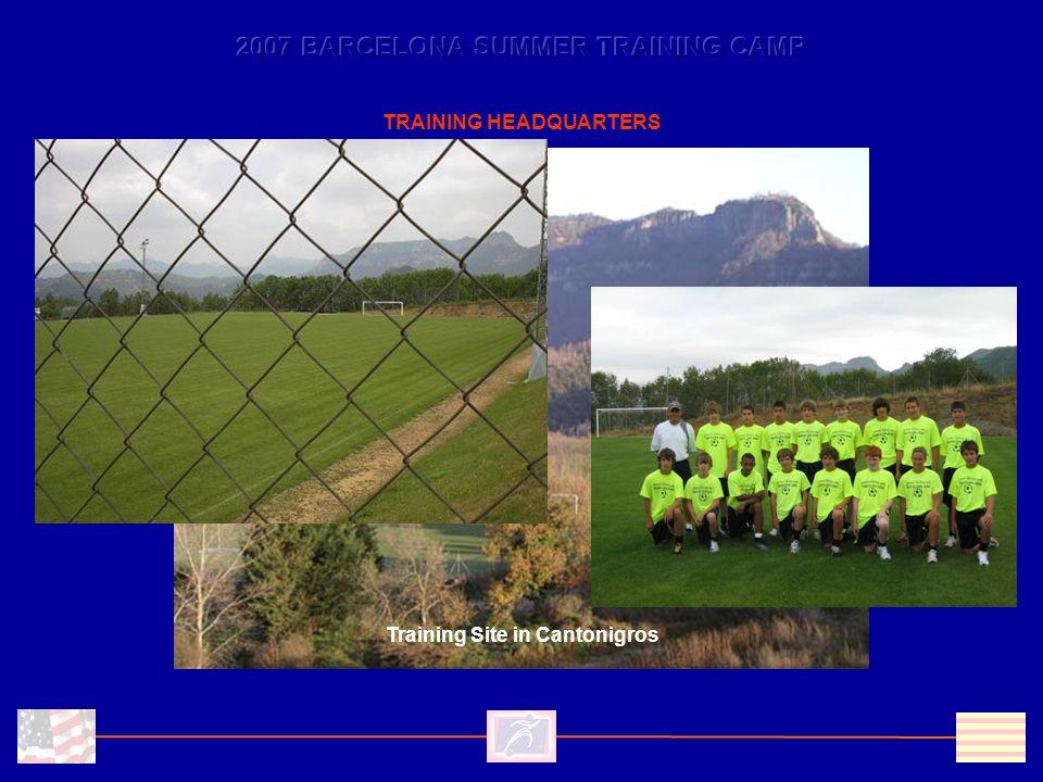 Training Site in Cantonigros TRAINING HEADQUARTERS