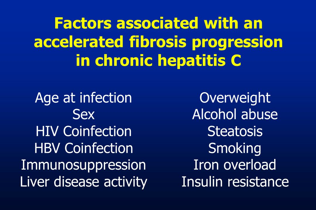 Factors associated with an accelerated fibrosis progression in chronic hepatitis C Age at infection Sex HIV Coinfection HBV Coinfection Immunosuppress