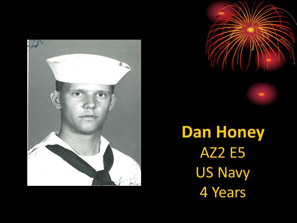 Dan Honey AZ2 E5 US Navy 4 Years