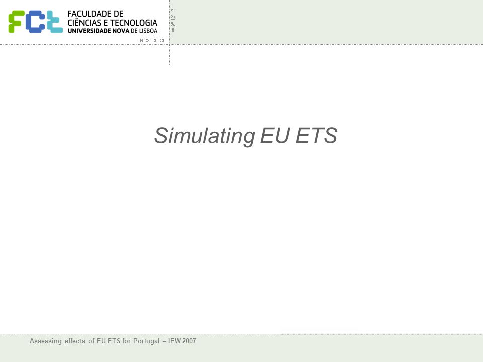 Assessing effects of EU ETS for Portugal – IEW 2007 Simulating EU ETS