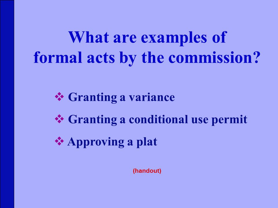 What are examples of formal acts by the commission.