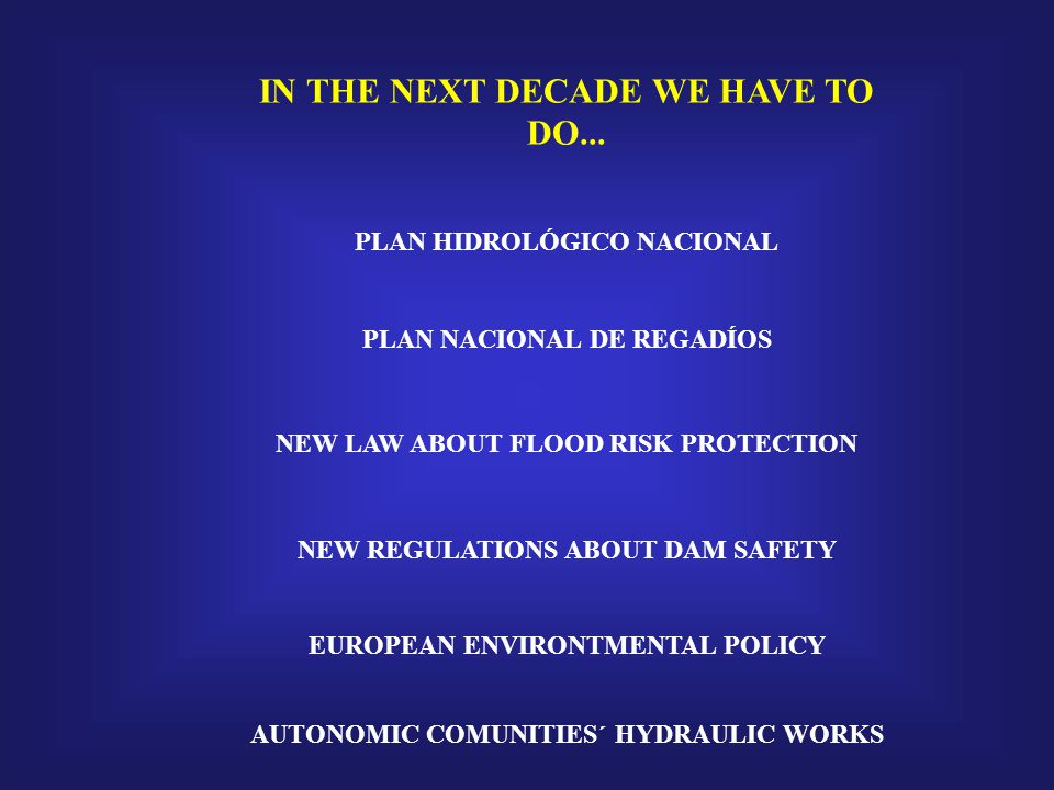 IN THE NEXT DECADE WE HAVE TO DO...