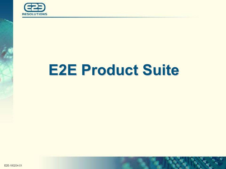 E2E-180204-01 E2E Product Suite