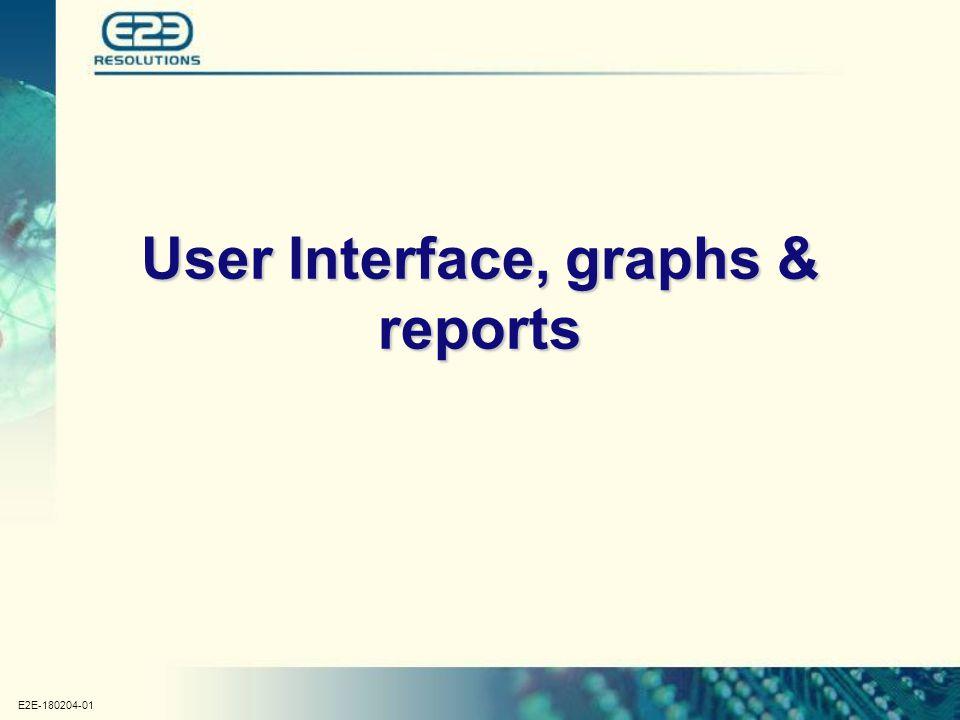 E2E-180204-01 User Interface, graphs & reports