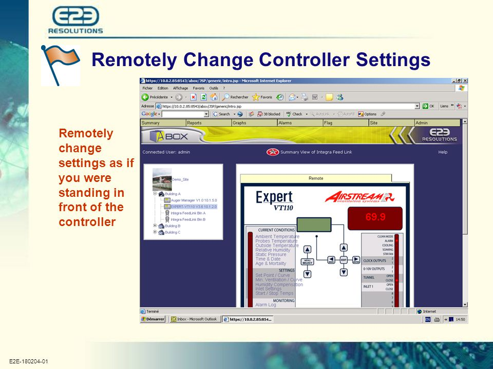 E2E-180204-01 Remotely Change Controller Settings Remotely change settings as if you were standing in front of the controller