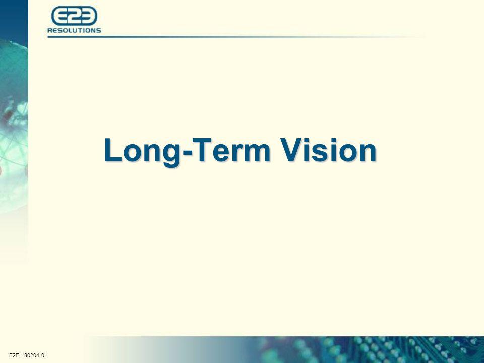 E2E-180204-01 Long-Term Vision
