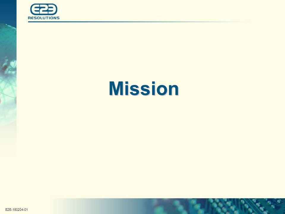 E2E-180204-01 Mission