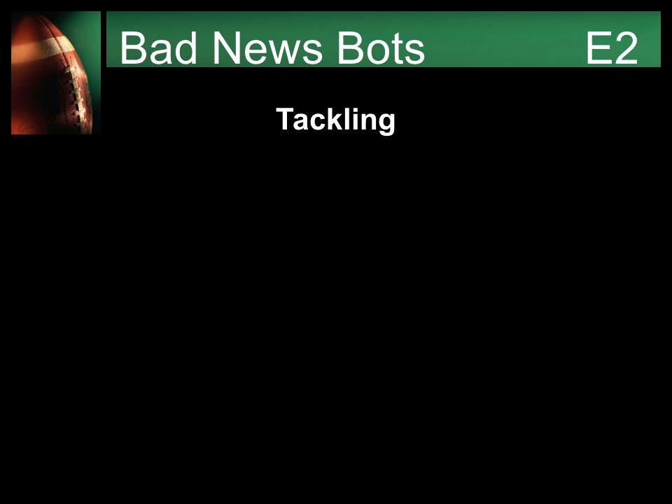 Bad News Bots E2 Tackling