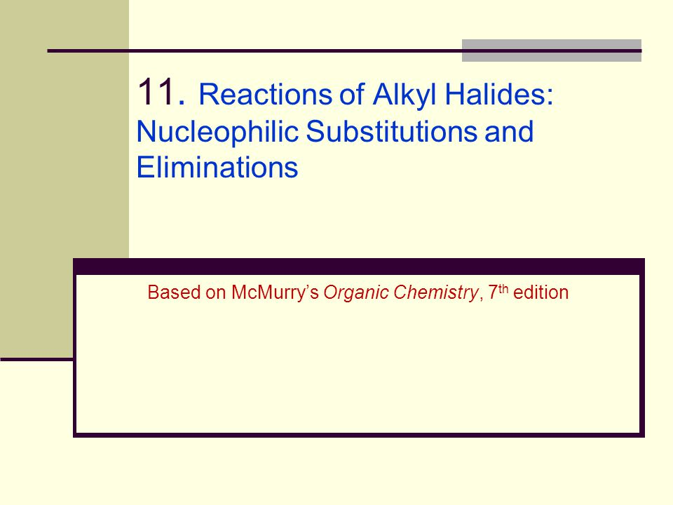 2 Alkyl Halides React with Nucleophiles and Bases Alkyl halides are polarized at the carbon-halide bond, making the carbon electrophilic Nucleophiles will replace the halide in C-X bonds of many alkyl halides(reaction as Lewis base) Nucleophiles that are Brønsted bases produce elimination