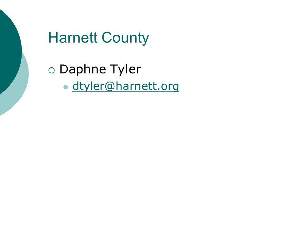 Harnett County  Daphne Tyler dtyler@harnett.org