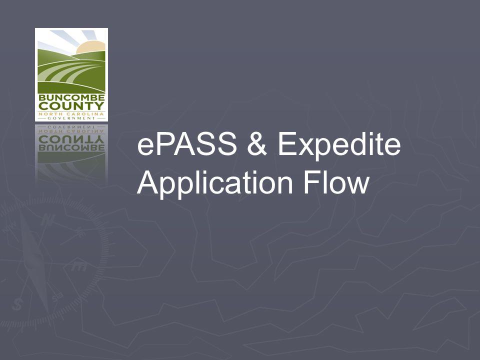 ePASS & Expedite Application Flow