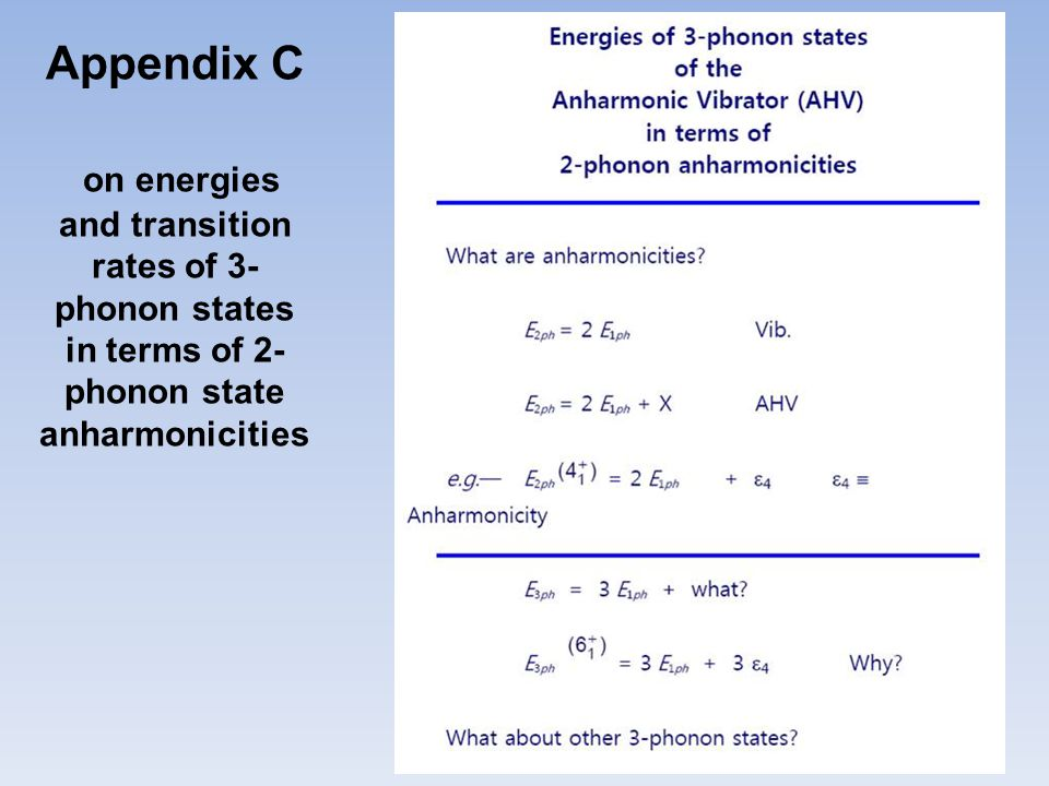 Appendix C on energies and transition rates of 3- phonon states in terms of 2- phonon state anharmonicities