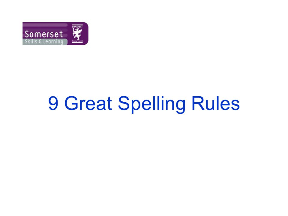 9 Great Spelling Rules