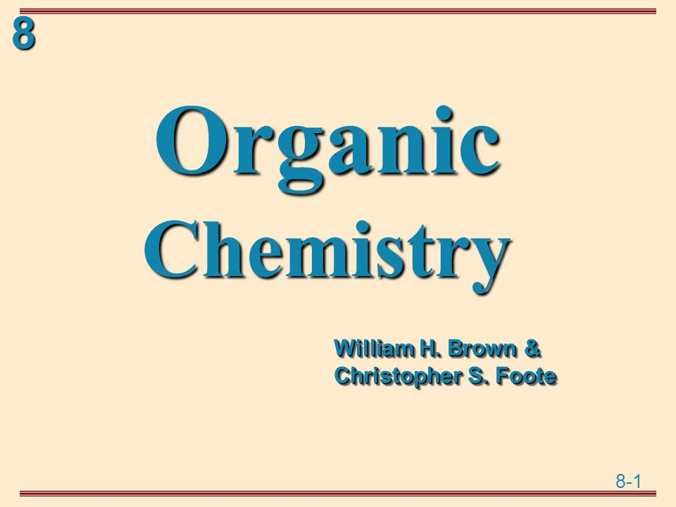 8-2 8 Nucleophilic Substitution and  -Elimination  Chapter 8 Chapter 8